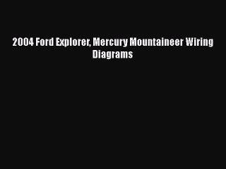ford explorer wire diagram pdf 2004 ford explorer mercury mountaineer wiring diagrams free ford explorer wiring diagram free mercury mountaineer wiring diagrams