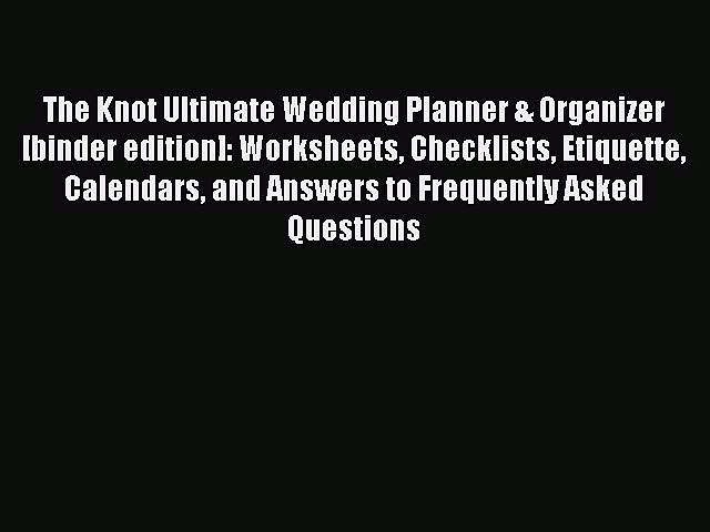 Read The Knot Ultimate Wedding Planner & Organizer [binder edition]: Worksheets Checklists | Godialy.com