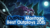 OutPlay Montage - Best OutPlays Of All 2015 - League Of Legends