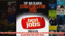Download PDF  Top Job Search Strategies For 2015 Tips  Strategies For Finding A Great New Job This FULL FREE