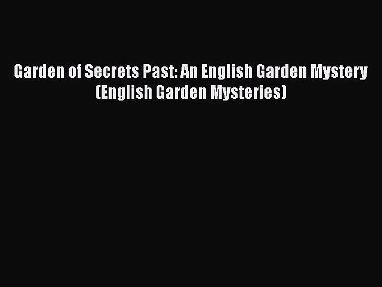 [PDF] Garden of Secrets Past: An English Garden Mystery (English Garden Mysteries) [Read] Online