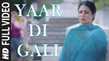 Yaar Di Gali (Full Video) Nooran Sisters | Channo Kamli Yaar Di | New Punjabi Song 2016 HD
