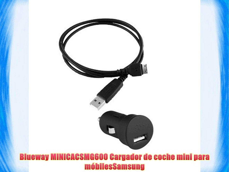 Blueway MINICACSMG600 Cargador de coche mini para móbilesSamsung