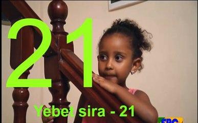 Yebet sira Drama part 21