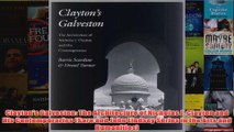 Download PDF  Claytons Galveston The Architecture of Nicholas J Clayton and His Contemporaries Sara FULL FREE