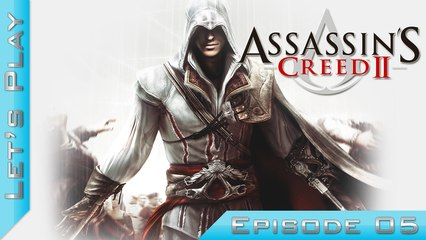 Let's Play | Assassin's Creed II : Episode 5