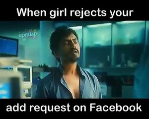 when girl rejects your add request on facebook funny video