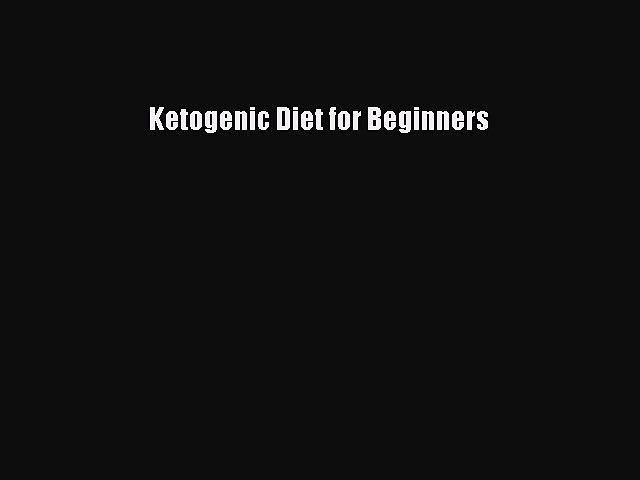 Download Ketogenic Diet for Beginners Ebook Online