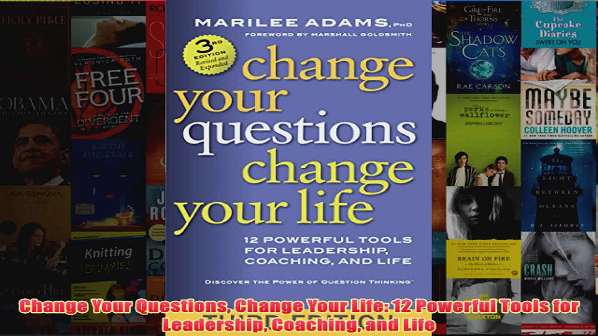 Download PDF  Change Your Questions Change Your Life 12 Powerful Tools for Leadership Coaching and Life FULL FREE
