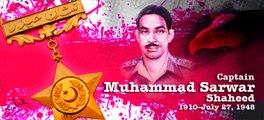 Drama (Nishan-e-Haider) Capt Raja Muhammad Sarwar Shaheed P1-Pak Army