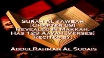 SURAH AL TAWBAH Full surah by Shykh Abdul Rahman Al Sudais