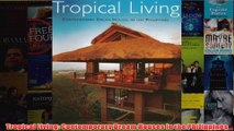 Download PDF  Tropical Living Contemporary Dream Houses in the Philippines FULL FREE