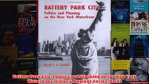 Download PDF  Battery Park City Politics and Planning on the New York Waterfront Cities  Regions FULL FREE