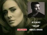 Adele ft. Drake - Hello (Rap Beat Remix) Prod. By Jp Stackz