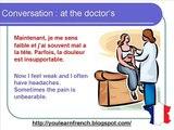 French Lesson 78 - At the doctors - Chez le médecin - Dialogue Conversation + English subtitles