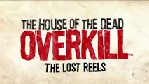 The House of the Dead Overkill The Lost Reels Launch Trailer (720p)