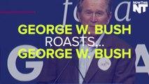 George W. Bush Roasts George W. Bush