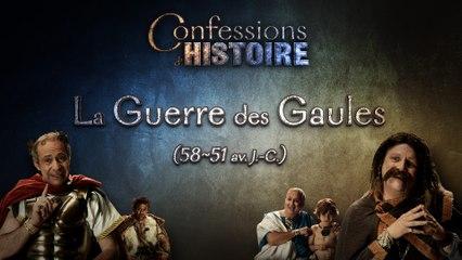 Confessions d'Histoire - La Guerre des Gaules - Vercingétorix - Jules César