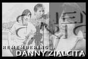 Remembering Danny Zialcita