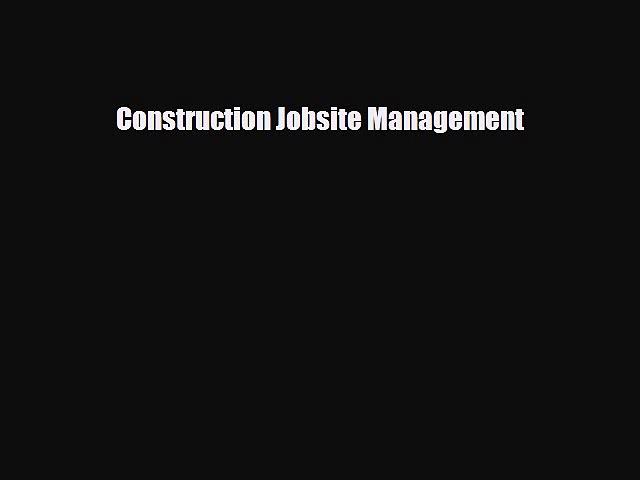 Download Construction Jobsite Management PDF Book Free