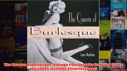 Download PDF  The Queens of Burlesque Vintage Photographs from the 1940s and 1950s Schiffer Pictorial FULL FREE