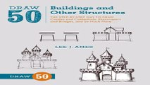 Draw 50 Buildings and Other Structures  The Step by Step Way to Draw Castles and Cathedrals