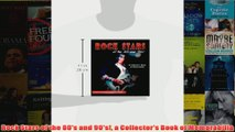Download PDF  Rock Stars of the 80s and 90s a Collectors Book of Memorabilia FULL FREE