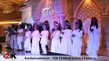Y2K Children Voices - Assalamualaikum