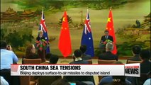 China deploys anti-aircraft missiles to disputed islands, raising tensions