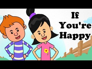 If you're Happy | Cartoon Kids English Nursery Rhymes | HD Animated Songs For Children