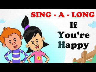 If you are happy | Sing a long | Animated English Songs | Cartoon Nursery Rhymes For Children