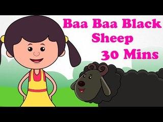 Baa Baa Black Sheep | And More Nursery Rhymes | 30 Minutes | Cartoon Songs For Children