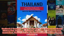 Download PDF  Thailand A Travelers Guide To The MustSee Cities In Thailand Chiang Mai Bangkok FULL FREE