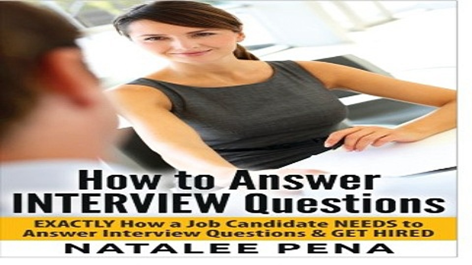 Interview Questions   How to Answer INTERVIEW Questions  Interview Questions  Interview