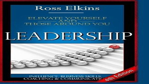 Leadership  Elevate Yourself and Those Around You   Influence  Business Skills  Coaching