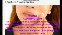 How to Apply Makeup, Rosense Beauty Tips Part 1  Preparing Your Face - Beauty Tips