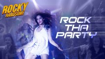 Rock The Party (Rocky Handsome)