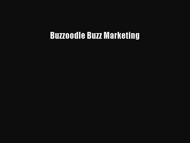 PDF Buzzoodle Buzz Marketing Ebook
