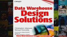 Must Have Data Warehouse Design Solutions READ Ebook Full