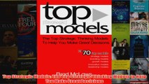 Download PDF  Top Strategic Models The Top Strategic Thinking Models to Help You Make Great Decisions FULL FREE