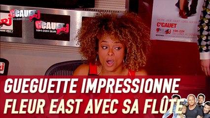 Gueguette impressionne Fleur East avec sa flûte - C'Cauet sur NRJ