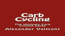 Carb Cycling  The Ultimate Carb Cycling Guide  Carb Cycling  Carb Cycling for Beginners  Weight