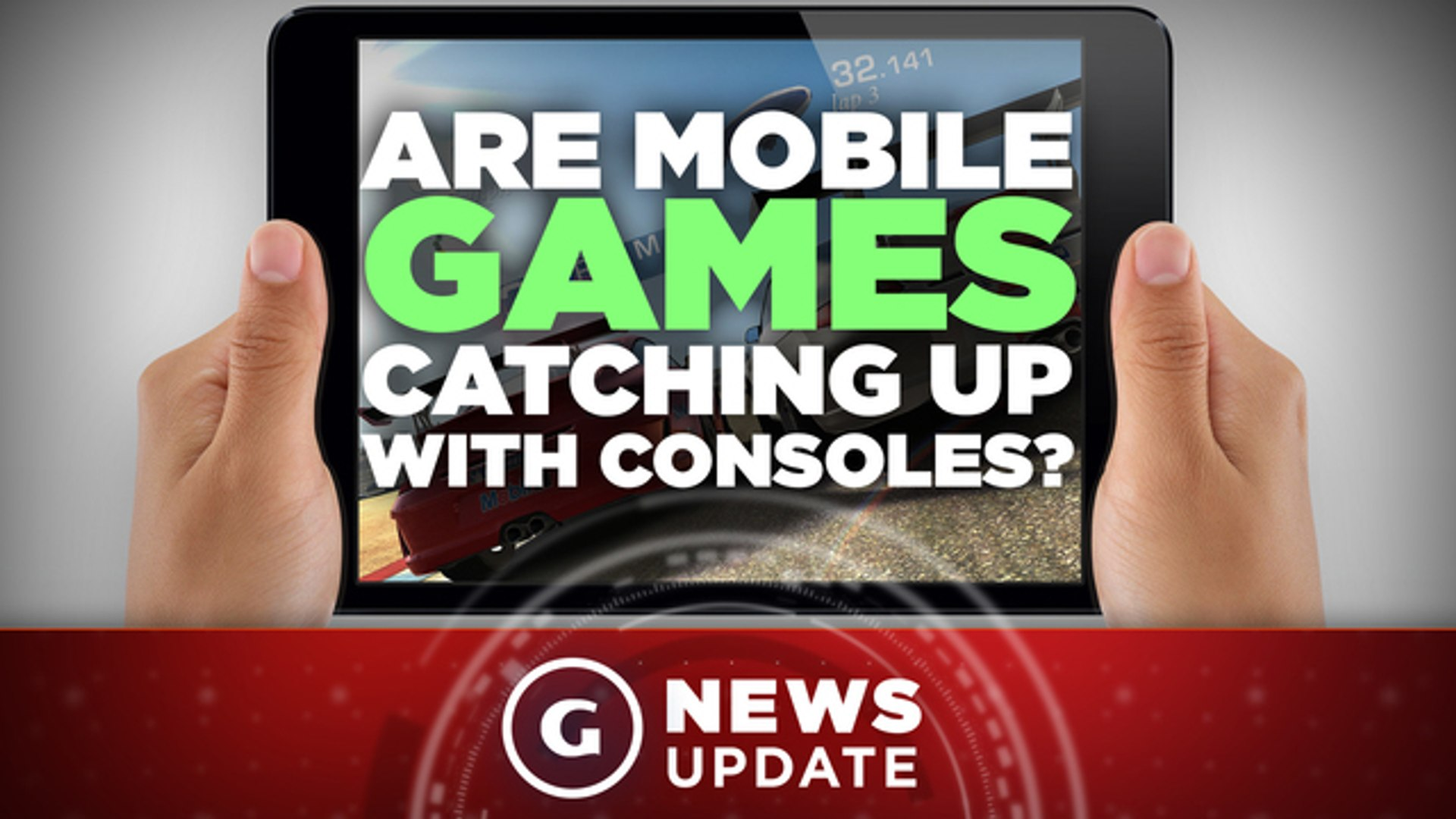 Mobile Game Graphics Will Catch Up to PS4 and Xbox One in 2017 - GS News Update