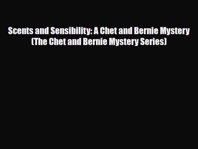 [PDF] Scents and Sensibility: A Chet and Bernie Mystery (The Chet and Bernie Mystery Series) | Godialy.com