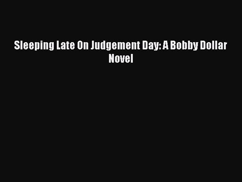 PDF Sleeping Late On Judgement Day: A Bobby Dollar Novel  EBook