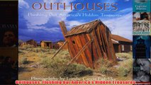 Download PDF  Outhouses Flushing Out Americas Hidden Treasures FULL FREE