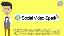 [Social Video Spark Review] Honest Review & Bonus Strategies