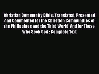 PDF Christian Community Bible: Translated Presented and Commented for the Christian Communities