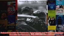 Download PDF  Federal Benefits for Veterans Dependents and Survivors Federal Benefits for Veterans FULL FREE