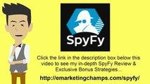 [SpyFy Review] Honest Review & Bonus Strategies